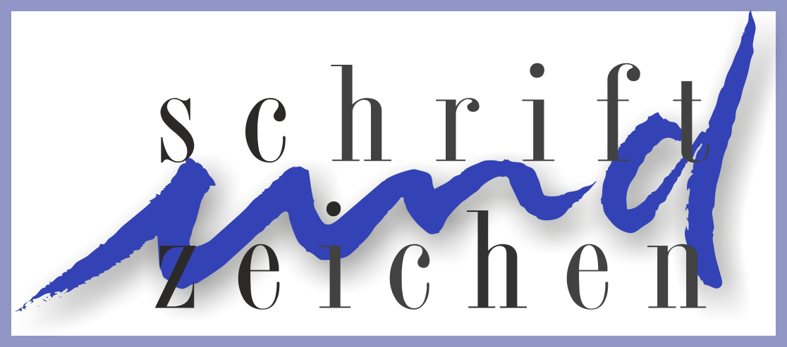 SCHRIFT und ZEICHEN | Florian Widmann